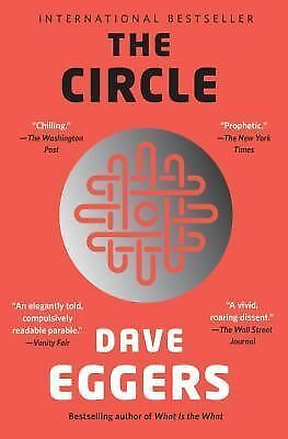 The Circle by Eggers, Dave