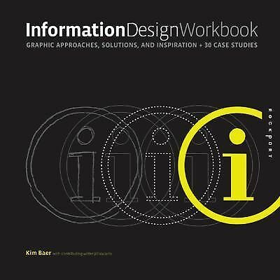 Information Design Workbook: Graphic approaches, solutions, and inspiration plu