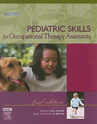 Pediatric Skills for Occupational Therapy Assistants, 2e, , Good Book