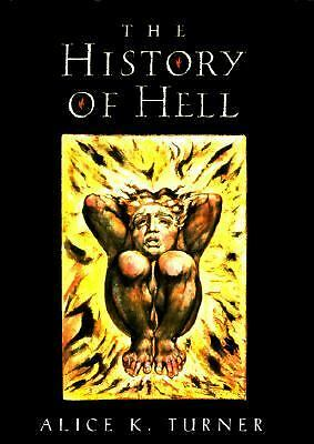 The History of Hell by Turner, Alice K.