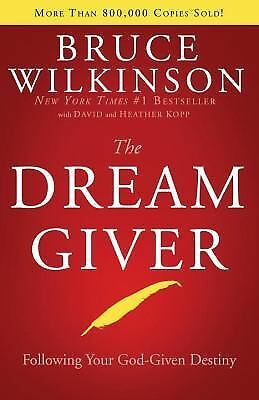 The Dream Giver, Bruce Wilkinson, Good Book