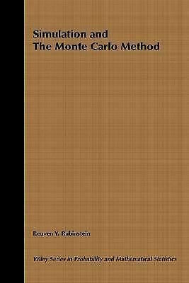 Simulation and the Monte Carlo Method (Wiley Series in Probability and Statisti