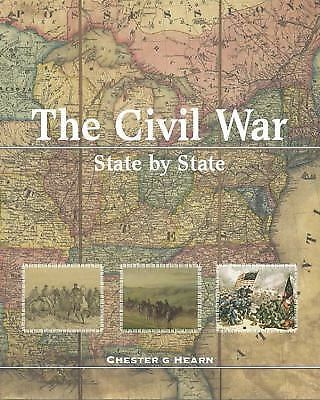 The Civil War, State by State, Chester G Hearn, Good Book