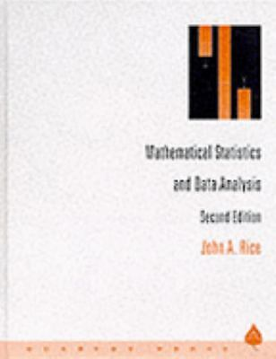 Mathematical Statistics and Data Analysis by Rice, John A.