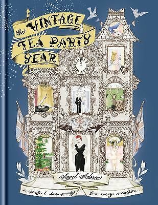 The Vintage Tea Party Year by Adoree, Angel