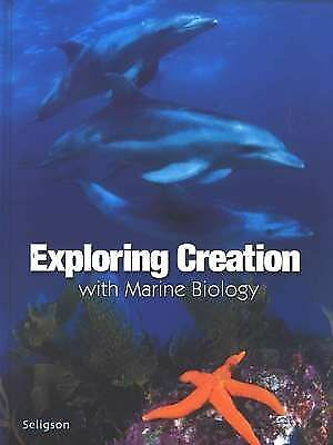 EXPLORING CREATION WITH MARINE BIOLOGY, Sherri Seligson, Very Good Book