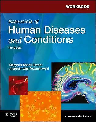 Workbook for Essentials of Human Diseases and Conditions, 5e, Drzymkowski RN  BS