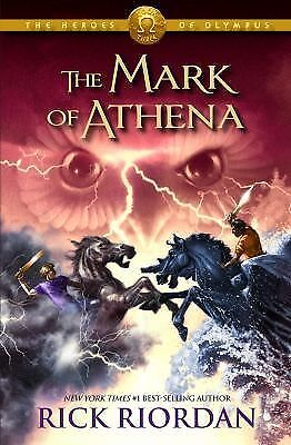 The Mark of Athena (Heroes of Olympus, Book 3) by Riordan, Rick