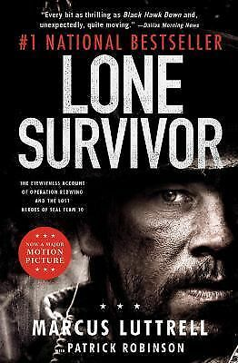 Lone Survivor: The Eyewitness Account of Operation Redwing and the Lost Heroes