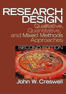 Research Design: Qualitative, Quantitative, and Mixed Methods Approaches (2nd Ed