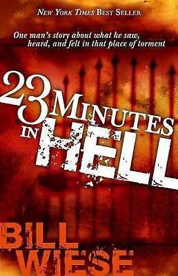 23 Minutes in Hell, Bill Wiese, Good Book