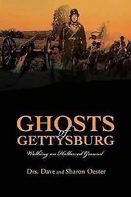 Ghosts of Gettysburg: Walking on Hallowed Ground, Oester, Dave, Good Book