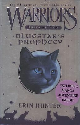 Warriors Super Edition: Bluestar's Prophecy by Hunter, Erin