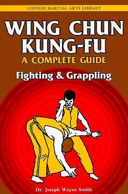 Wing Chun Kung-fu Volume 2: Fighting & Grappling (Chinese Martial Arts Library),