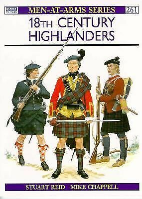 18th-Century Highlanders (Men-at-Arms) by Reid, Stuart