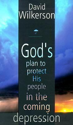 God's Plan to Protect His People in the Coming Depression, Wilkerson, David R.,
