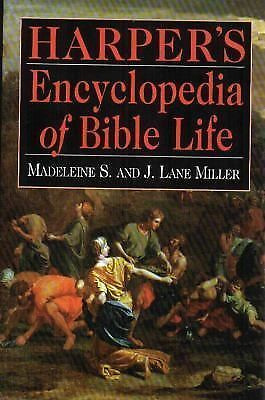 Harper's Encyclopedia of Bible Life, Miller, J. Lane, Miller, Madeleine S., Good