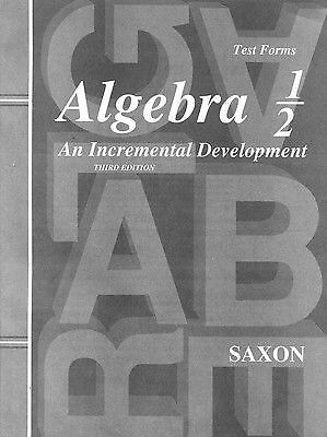 Saxon Algebra 1/2: An Incremental Development, Test Forms, Saxon Publishers, Goo