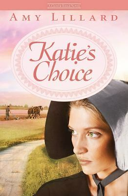 Katie's Choice: A Clover Ridge Novel, Lillard, Amy, Very Good Book