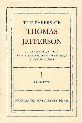 The Papers of Thomas Jefferson VOL 1, 1760-1776, Jefferson, Thomas, Good Book