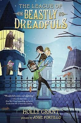 The League of Beastly Dreadfuls Book 1 by Grant, Holly