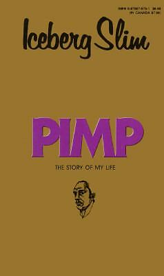 Pimp The Story of My Life by Iceberg Slim