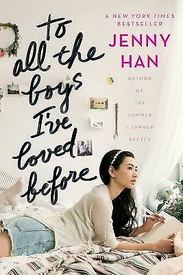 To All the Boys I've Loved Before by Han, Jenny