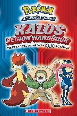 Pokemon: Kalos Region Handbook (Pokémon), Editorial, Scholastic, Good Book