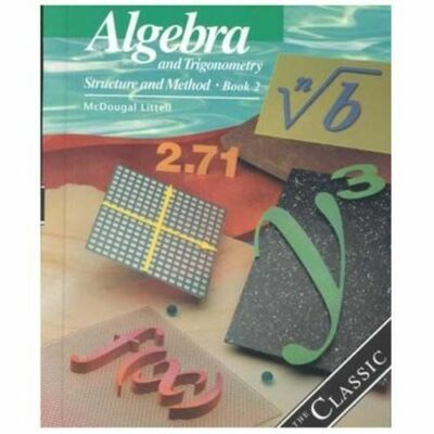 Algebra and Trigonometry: Structure and Method, Book 2 by MCDOUGAL LITTEL