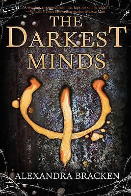 The Darkest Minds by Bracken, Alexandra