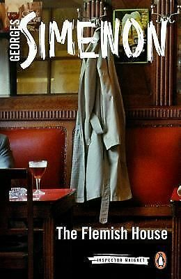 The Flemish House (Inspector Maigret: Penguin Classics) by Simenon, Georges