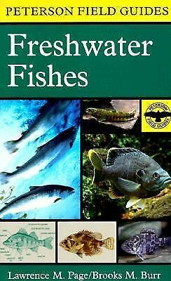A Field Guide to Freshwater Fishes: North America North of Mexico (Peterson Fiel