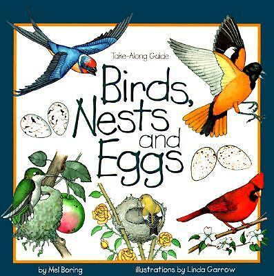 Birds, Nests & Eggs (Take Along Guides) by Boring, Mel
