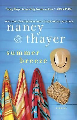 Summer Breeze: A Novel by Thayer, Nancy