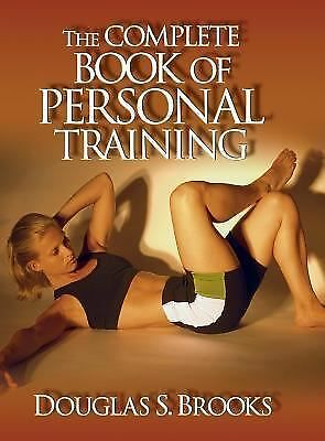 The Complete Book of Personal Training, Brooks, Douglas, Good Book