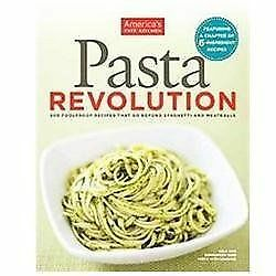 The Pasta Revolution by Editors at America's Test Kitchen
