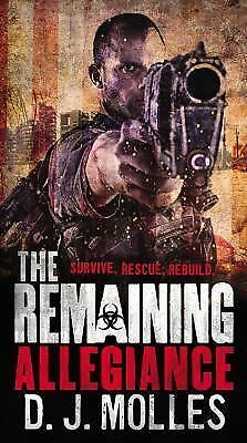 The Remaining: Allegiance by Molles, D. J.