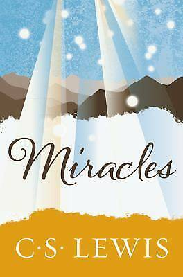 Miracles, C. S. Lewis, Very Good Book