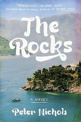 The Rocks: A Novel by Nichols, Peter
