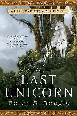 The Last Unicorn by Beagle, Peter S.