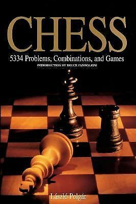 Chess: 5334 Problems, Combinations, and Games by Polgár, László