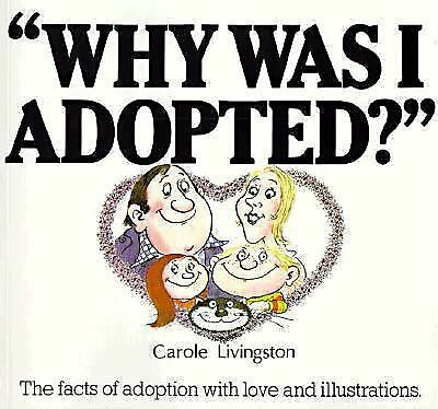Why Was I Adopted?, Livingston, Carole, Good Book