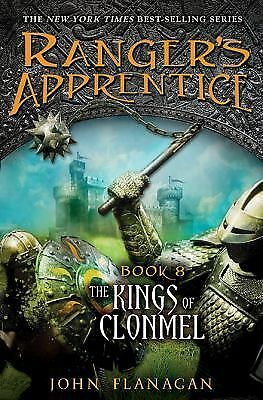 The Kings of Clonmel: Book 8 (Ranger's Apprentice) by Flanagan, John A.