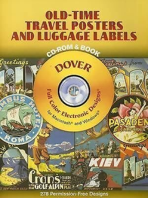 Old-Time Travel Posters and Luggage Labels CD-ROM and Book (Dover Electronic Cli