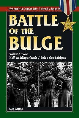 Battle of the Bulge, The: Vol. 2, Hell at Bütgenbach/Seize the Bridges (Stackpol