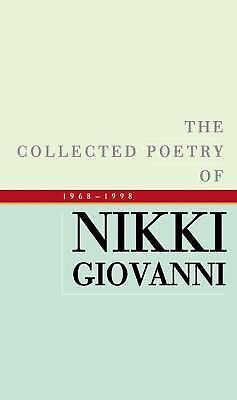 Collected Poetry of Nikki Giovanni, The by Giovanni, Nikki