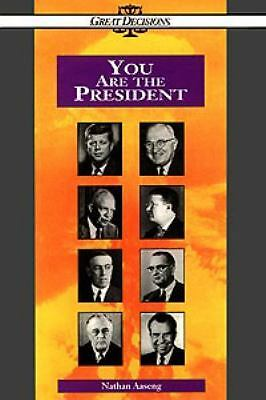 You Are the President (Great Decisions Series), Nathan Aaseng, Good Book