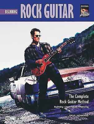 Beginning Rock Guitar: The Complete Rock Guitar Method [With CD] (National Guit