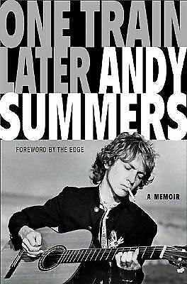 One Train Later: A Memoir, Andy Summers, Good Book