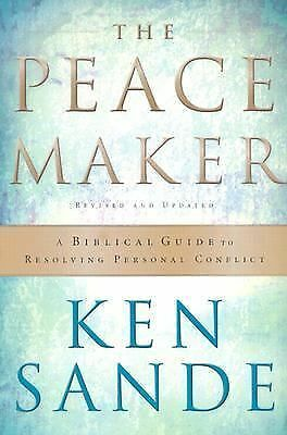 The Peacemaker: A Biblical Guide to Resolving Personal Conflict, Ken Sande, Good